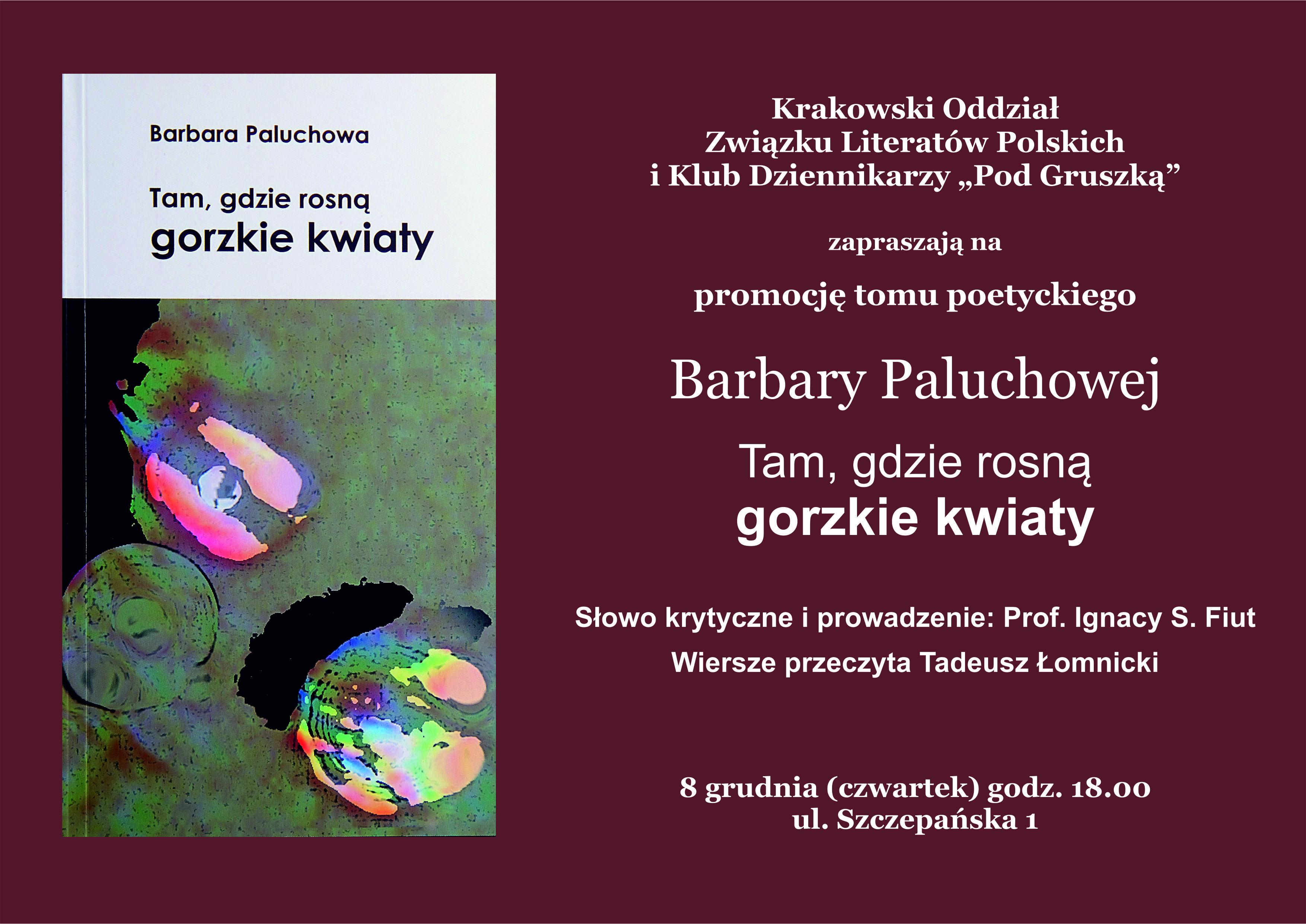 Promocja Tomu Poezji Barbary Paluchowej Tam Gdzie Rosną